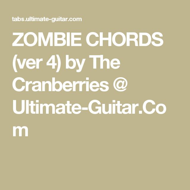 Zombie Chords by Cranberries | Songsterr Tabs with Rhythm