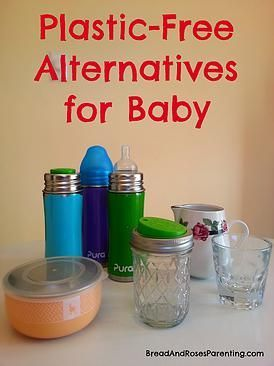 Plastic Free alternatives for baby - Bread & Roses | Natural Parenting, Social Justice, and the Sweet Life