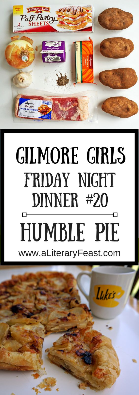 A Literary Feast | Gilmore Girls | Friday Night Dinner | Guest poster Laura (Mom Envy) cooks a Humble Pie with bacon, potatoes, and puff pastry. via @aliteraryfeast