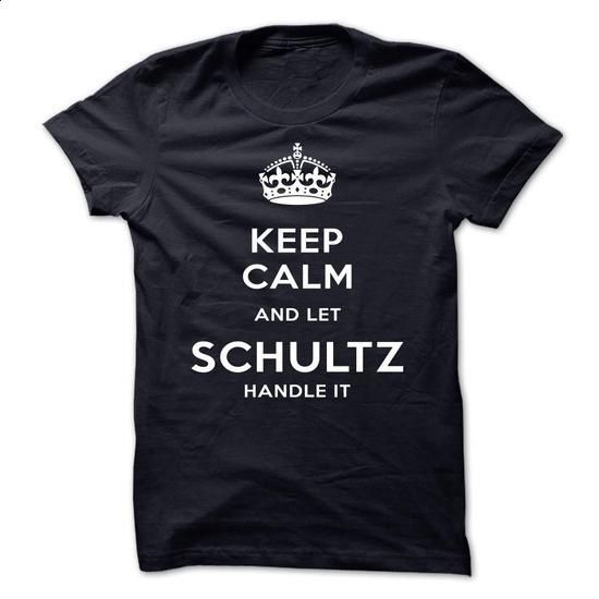 Keep Calm And Let SCHULTZ Handle It - #shirt with quotes #tee pee. I WANT THIS => https://www.sunfrog.com/LifeStyle/Keep-Calm-And-Let-SCHULTZ-Handle-It-gjstv.html?68278