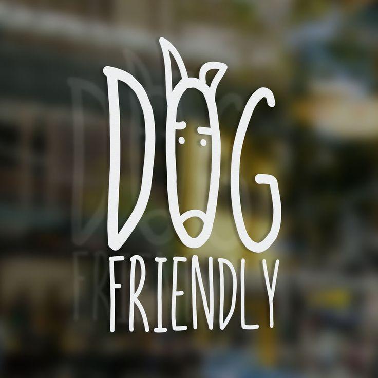 x1 Dog Friendly Sticker, Coffee Shop, Bar, Cafe, Restaurant, Tea Shop, B&B