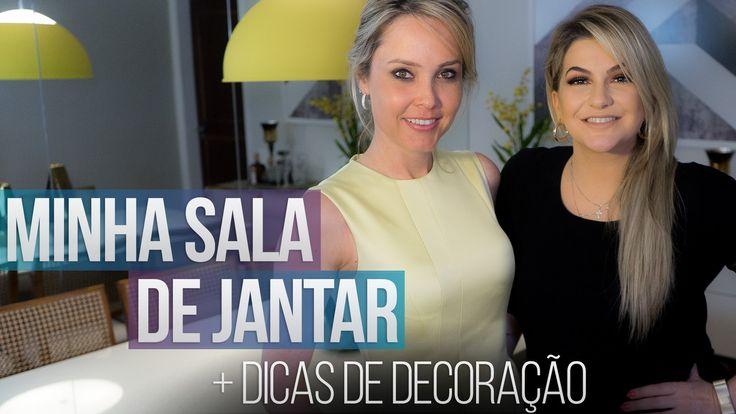 MINHA SALA DE JANTAR + DICAS DE DECORAÇÃO POR CAMILA KLEIN E ALICE SALAZAR