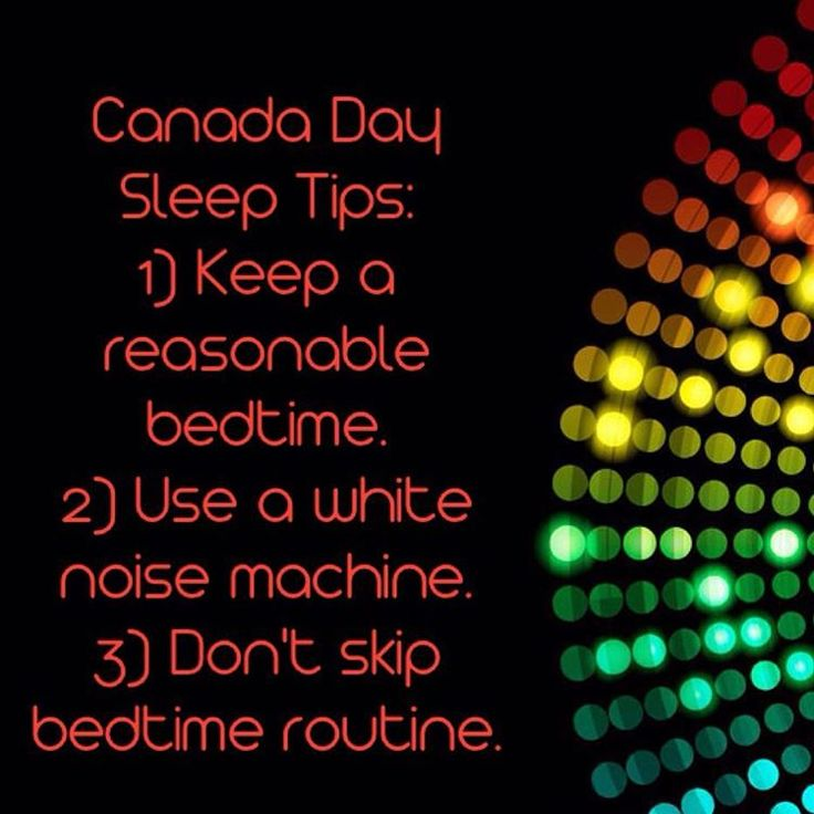 Happy Birthday Canada! Here's a few tips for all you Moms and Dads. 1) Everyone like to stay up late and watch those fireworks but remember the later you put your kids to the bed the harder it will be to get them to sleep. 2) Block out all those party noises with a white noise machine. #dohm is my personal favourite. 3) Remember the most important part about bedtime is the routine. Especially after stimulation! Be safe and goodnight!