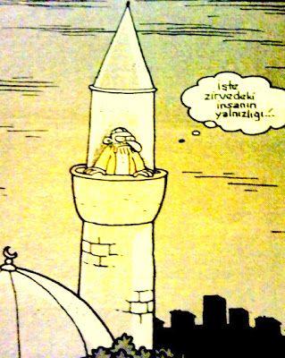 OĞUZ TOPOĞLU : işte zirvedeki insanın yalnızlığı - minare ve imam...