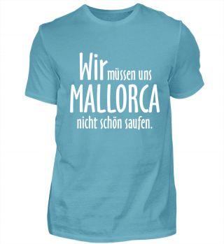 Mallorca T-Shirts für Urlauber, die der Meinung sind, die Insel sei viel zu schön, um sich dort sinnlos zu besaufen. Stichworte: Mallorca, Malle, Mallespruch, Mallesprüche, Mallorcaspruch, Mallorcasprüche, Niveau, Urlaub, Saufen, Alkohol, Trinken, Alkoholiker, Mallorca Tour, Arenal