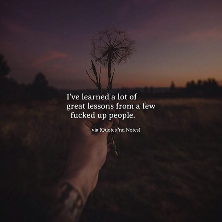 I've learned a lot of great lessons from a few fucked up people. via (http://ift.tt/2oIMVjv)