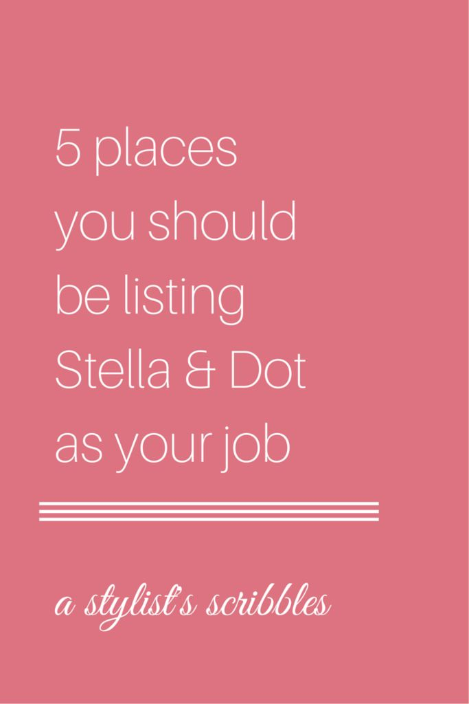 FREE CHECKLIST! 5 places you should be listing Stella & Dot as your job