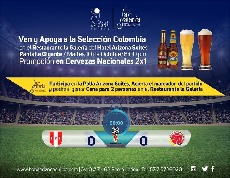Ven y Apoya a la #SeleccionColombia en el Restaurante la Galería este martes 10 de #Octubre, participa en la #PollaArizonaSuites Acierta el marcador del #Partido y podrás ganar #Cena para 2 personas #Cúcuta #Colombia #Futbol #HinchasdeCorazon www.hotelarizonasuites.com