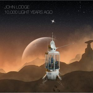 John Lodge (Moody Blues) returns with a new album featuring former Moody Blues members Ray Thomas & Mike Pinder with legendary guitarist Chris Spedding.  10,000 Light Years Ago: John Lodge - propermusic.com