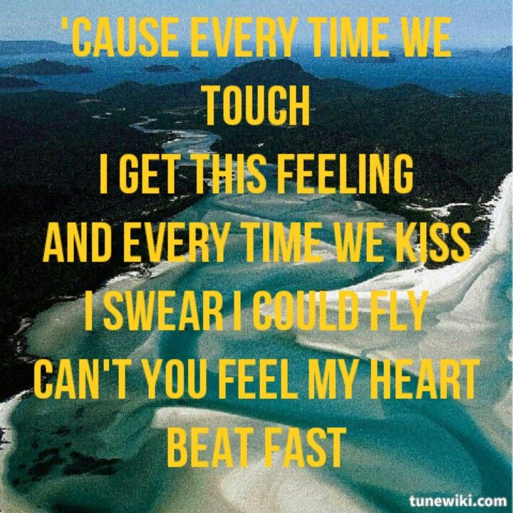 Lyric lyrics to all i need is a touch from you : The 25+ best Everytime we touch lyrics ideas on Pinterest ...