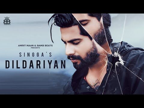Dildariyan Official Video Singga Latest Punjabi Songs 2020 New Punjabi Songs 2020 Youtube Di 2020 Lagu Lirik Video
