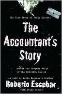 The Accountant's Story: Inside the Violent World of the Medellín Cartel - Robert Escobar