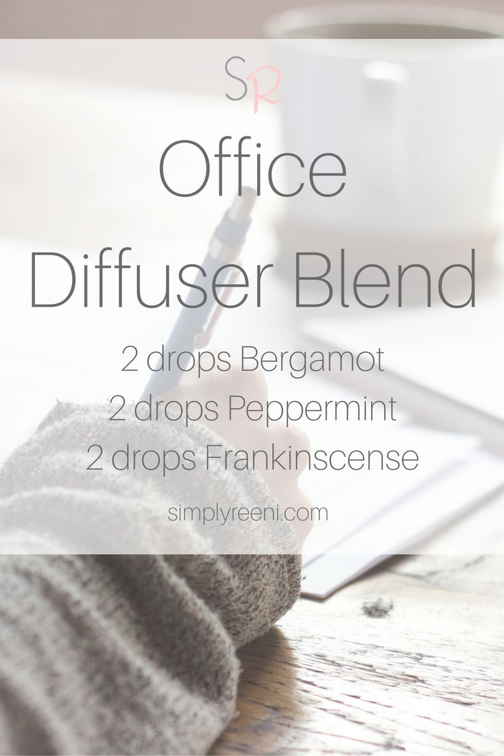 My Favorite Home Office Diffuser Blend | Essential Oils ...