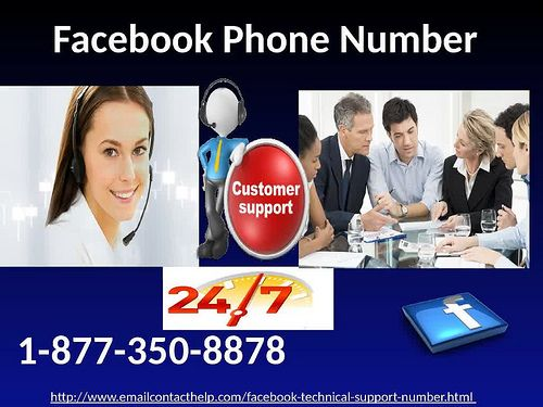 Get the blue-chip benefit easily just by dialing Facebook Phone Number 1-877-350-8878 on the off chance that you really require it to make your work in easily. The office we gave by experts is totally free of cost and furthermore can be profited by anybody whenever. All in all, don't you need to search for exchange methods for help? for more information: http://www.emailcontacthelp.com/facebook-technical-support-number.html