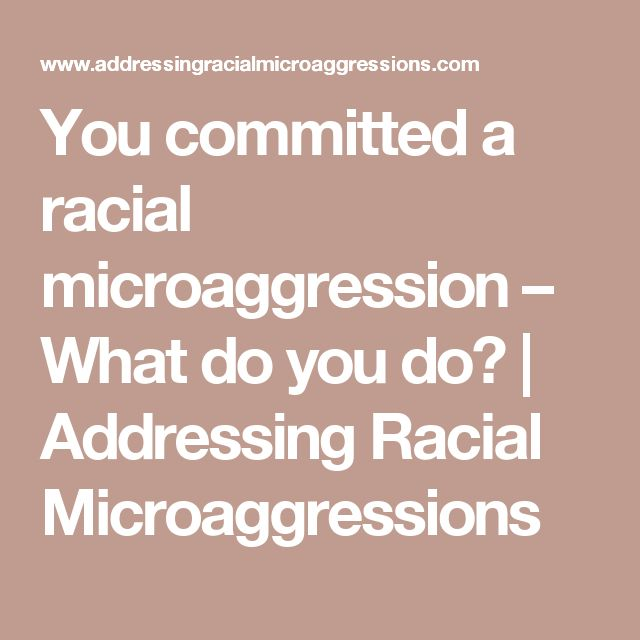 31 Best Microaggression Things Images On Pinterest In The