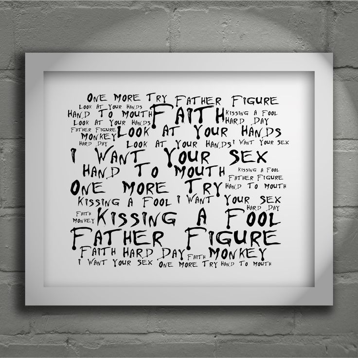 George Michael Faith limited edition typography lyrics art print, signed and numbered album wall art poster available from www.lissomeartstudio.com