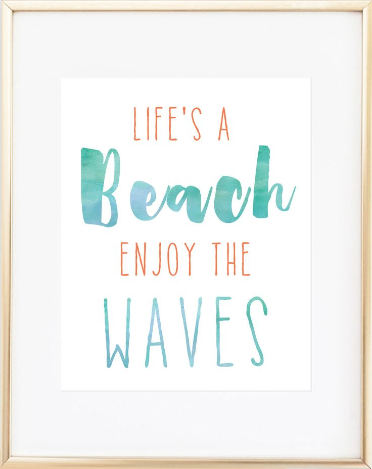 Life's a beach, enjoy the waves. This quote is professionally printed on 68 lb…