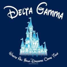 Delta Gamma - Where Your Dreams Come True