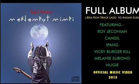 Tony Q Rastafara Menjemput Mimpi Mp3 Full Album Rar