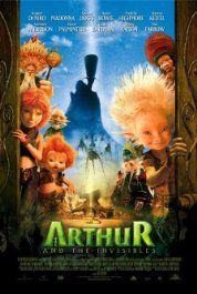 Arthur and the Invisibles (2006) Poster I have 30 mins left to watch this