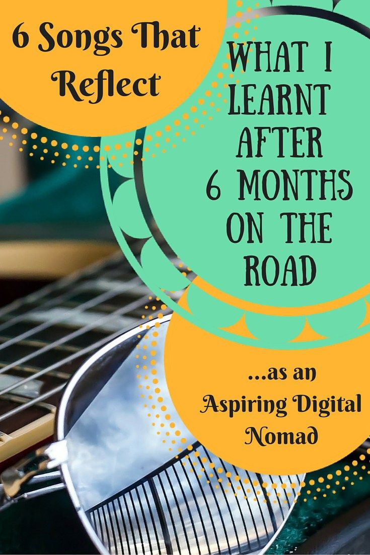 It's been some time I have been living this life as a travelling aspiring digital nomad - here's a few lessons I learnt during this time...in song.