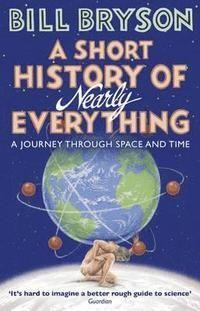 A Short History of Nearly Everything (häftad)