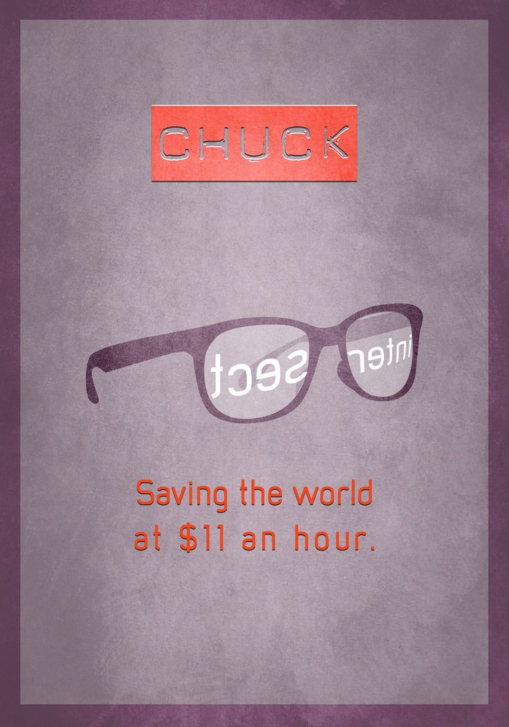 Chuck Minimalist Poster by Dario1crisafulli.deviantart.com on @deviantART. That's hilarious! I feel like I need a poster like this for work