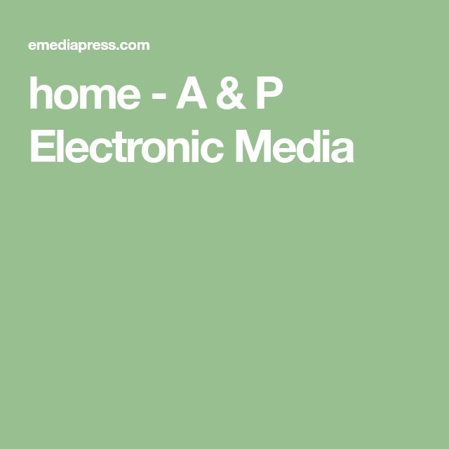 home - A & P Electronic Media