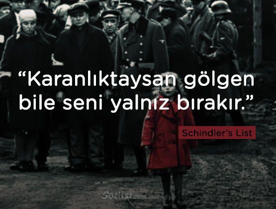 """""""Karanlıktaysan gölgen bile seni yalnız bırakır."""" #schindlers #list #schindlerin #listesi  #replikleri #sözleri #film #dizi"""