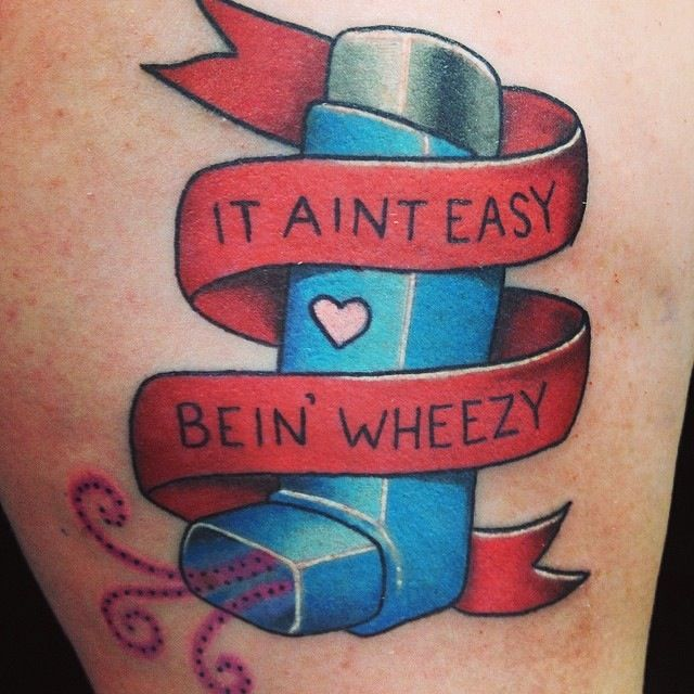 Asthma tattoo. Lol I should totally get this