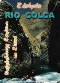 Jerzy Majcherczyk - Zdobycie Rio Colca