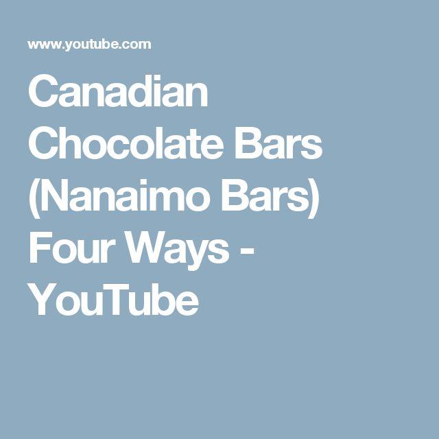 Canadian Chocolate Bars (Nanaimo Bars) Four Ways - YouTube