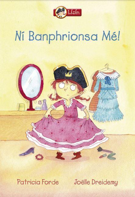 Childrens titles in Irish/Gaelic Patricia Forde Joelle Dreidemy
