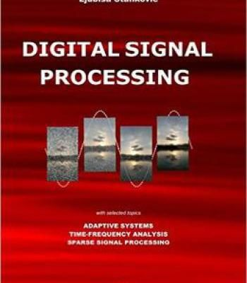 Digital Signal Processing: With Selected Topics PDF