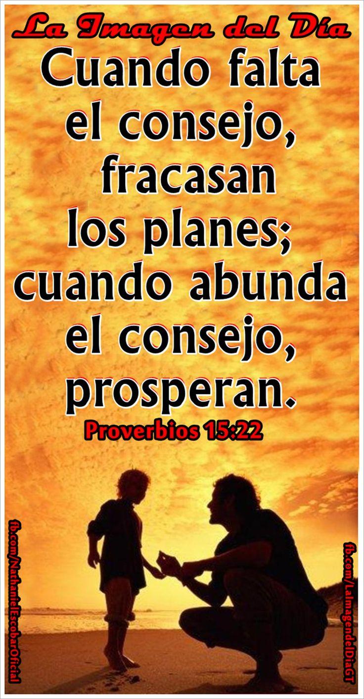 """22 de febrero de 2015 - """"Cuando falta el consejo, fracasan los planes; cuando abunda el consejo, prosperan"""". Proverbios 15:22 #LaImagendelDía"""