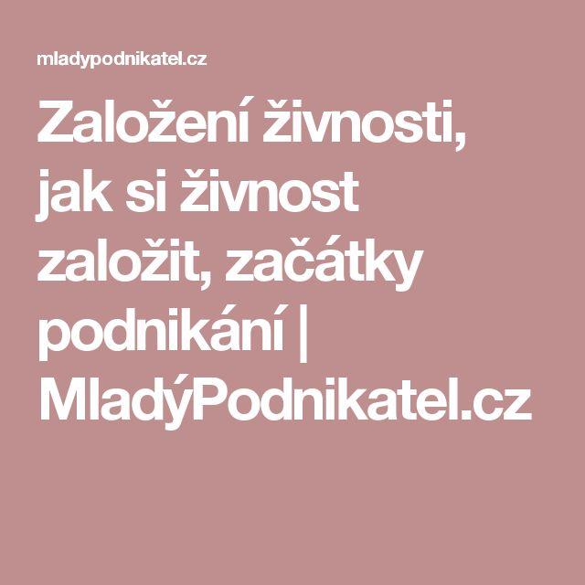 Založení živnosti, jak si živnost založit, začátky podnikání | MladýPodnikatel.cz