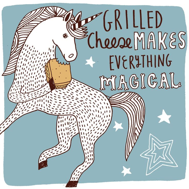 """Grilled Cheese Makes Everything Magical"" - Kate Sutton, illustrator"