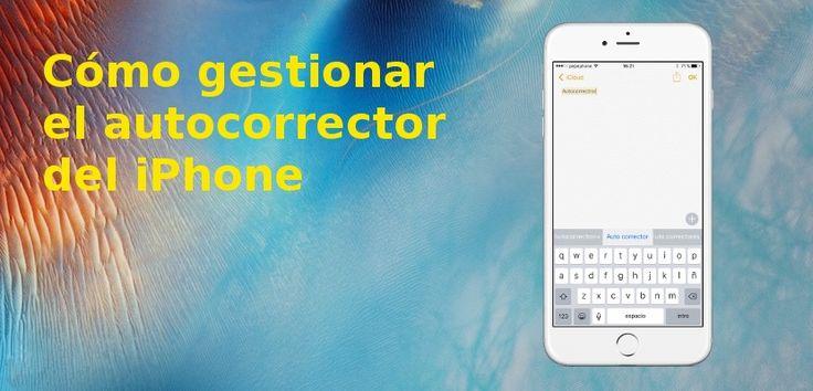 Cómo configurar el corrector ortográfico en iOS - http://www.actualidadiphone.com/configurar-corrector-ortografico-ios/