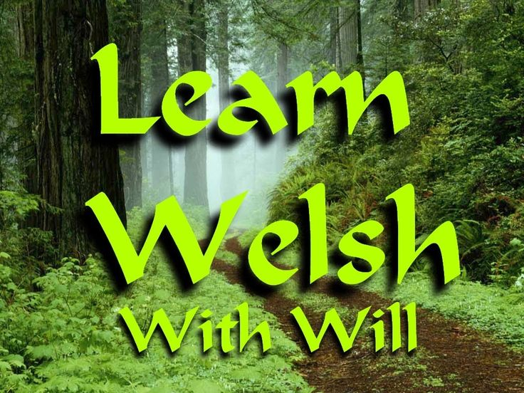 Learn #Welsh with Will. Welsh pronunciation.
