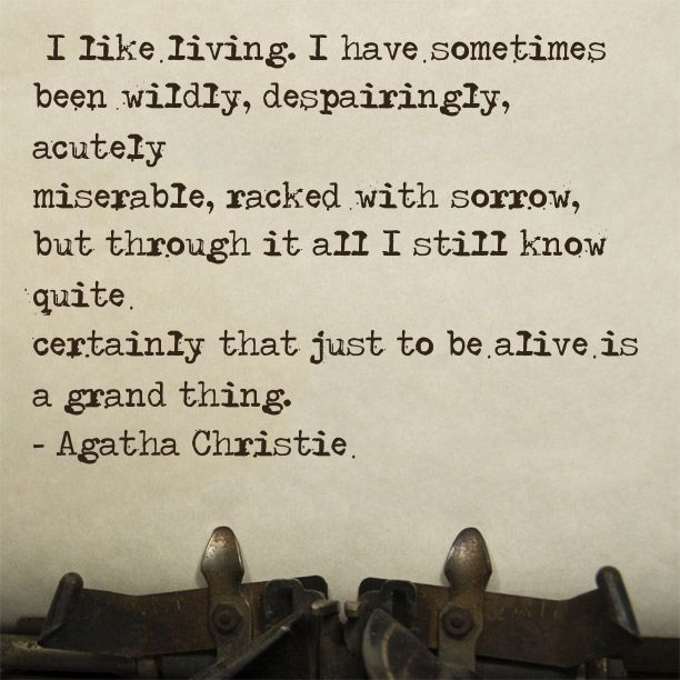 I've pinned this before, and I'll probably pin this again and again and again... - Agatha Christie