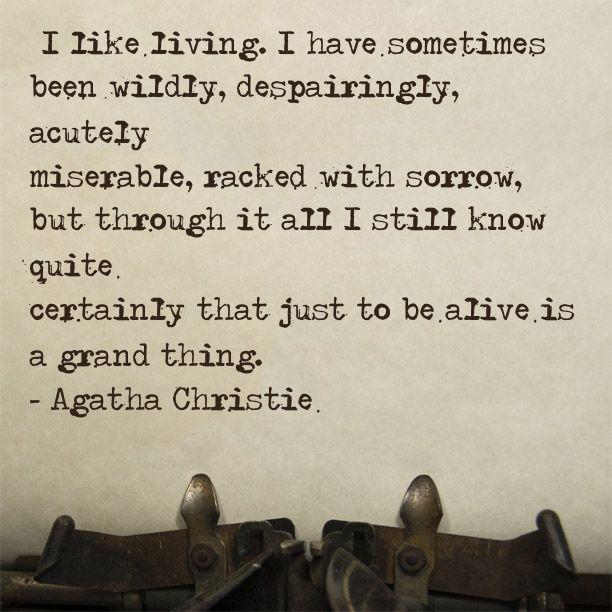 - Agatha Christie