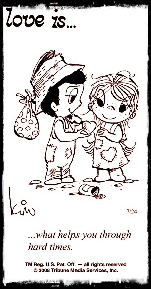 love is... what helps you through hard times...Amor Es, Salve, Quotes, Is Cartoons, Hard Time, Love Is, Things, Is Forgiveness, Loveis