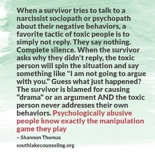 And since being around a N causes crazy behavior, you doubt yourself and feel guilty for causing drama