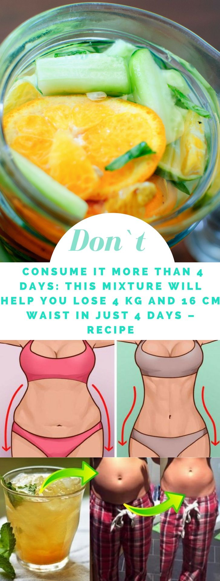 Don't Consume It More Than 4 Days: This Mixture Will Help You Lose 4 kg And 16 cm Waist In Just 4 Days – Recipe #mixture #weightloss #waist #recipe #natural #diy