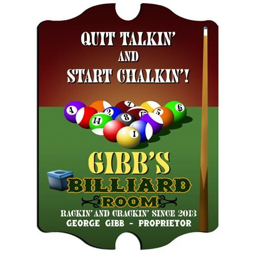 Quit Talkin' and Start Chalkin'! Give your billiard room some personality with this great personalized billiard sign.