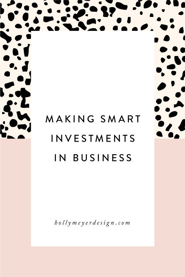 Making Smart Investments in Business