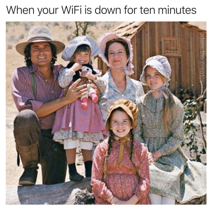 OH MY GOD I loved  that show when I little! It's called Little House on the Prairie. Even with wifi I was pretty much them. I had a weird childhood
