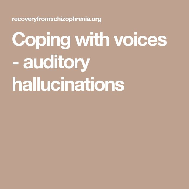 Coping with voices - auditory hallucinations