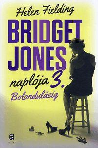 Bridget Jones naplója 3. – Bolondulásig -  Bridget Jonesra úgy gondolunk, mint a szingli lét legtipikusabb példájára. A 2. kötetben megszerzi Marcot, A Férfit, többé nem lesz szingli. Vagy mégis?
