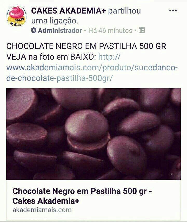 CHOCOLATE NEGRO EM PASTILHA 500 GR VEJA na foto em BAIXO: http://www.akademiamais.com/produto/sucedaneo-de-chocolate-pastilha-500gr/